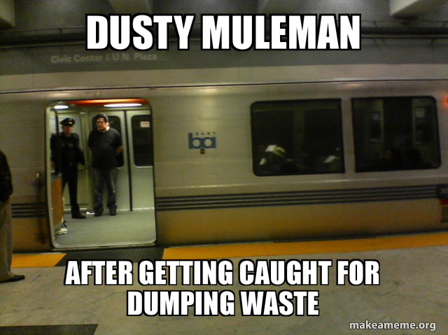 dusty muleman after getting caught for dumping waste | Make