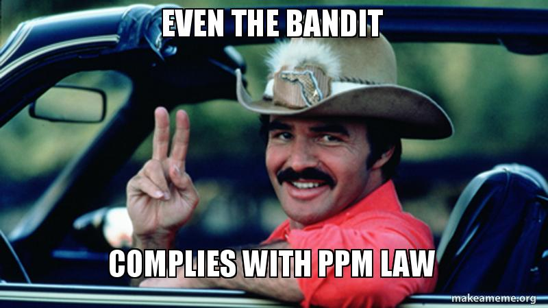 Even The Bandit Complies With Ppm Law Make A Meme