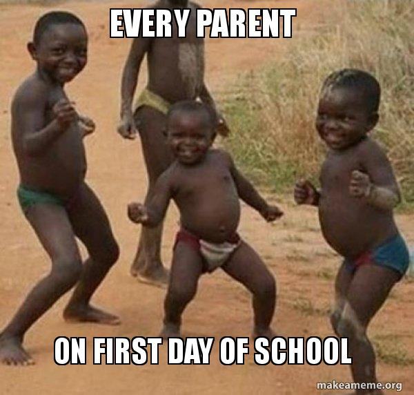 Every Parent On first day of school - Dancing Black Kids