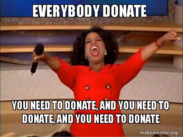 Image result for donate meme