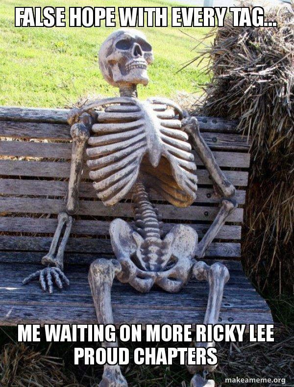 False Hope With Every Tag Me Waiting On More Ricky Lee Proud