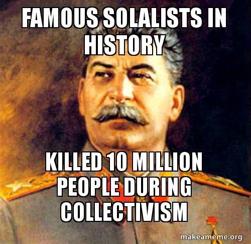 Famous Solalists In History Killed 10 Million People During