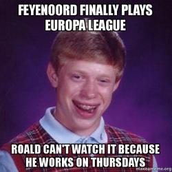 feyenoord finally plays feyenoord finally plays europa league roald can't watch it because