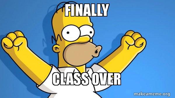 Finally Class over - Happy Homer | Make a Meme