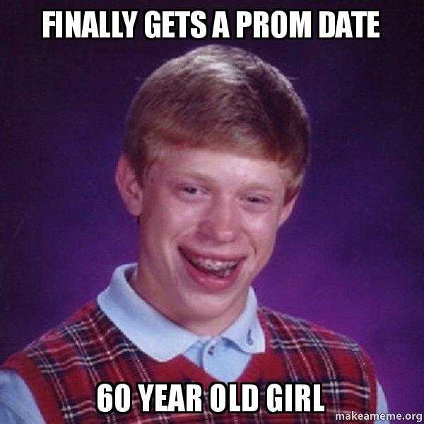 finally gets a t30ib2 finally gets a prom date 60 year old girl 60 year old girl