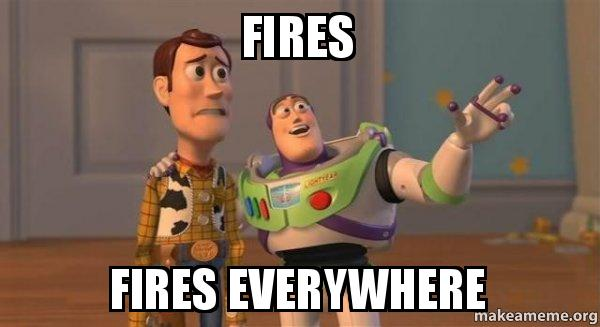 fires fires everywhere buzz and woody toy story meme make a meme