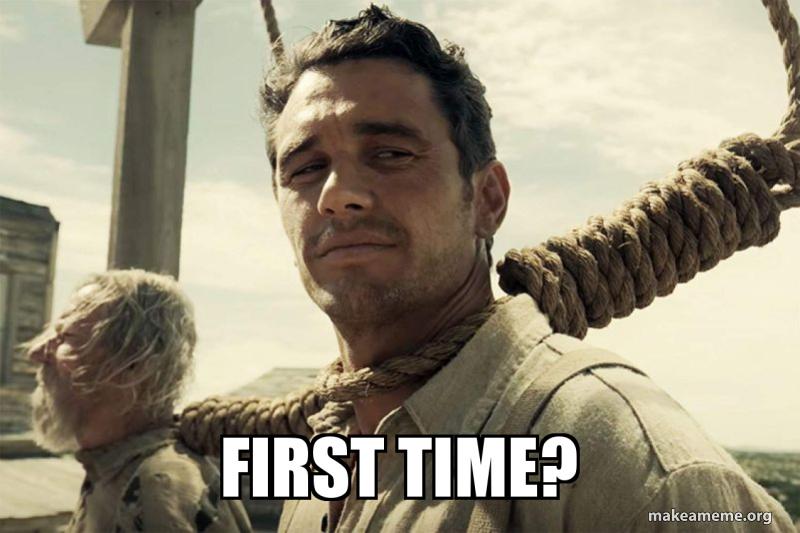 First Time?   Make a Meme