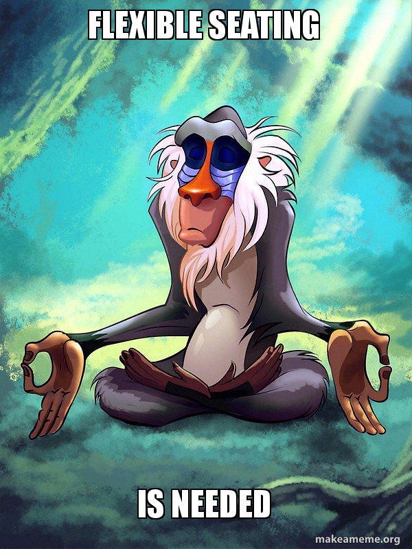 Flexible Seating Is Needed - Rafiki Meditating - Lion King | Make ...