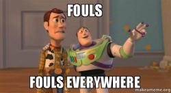 fouls-fouls-everywhere.jpg