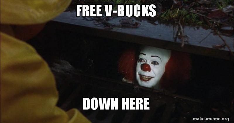 Free V Bucks Down Here Make A Meme