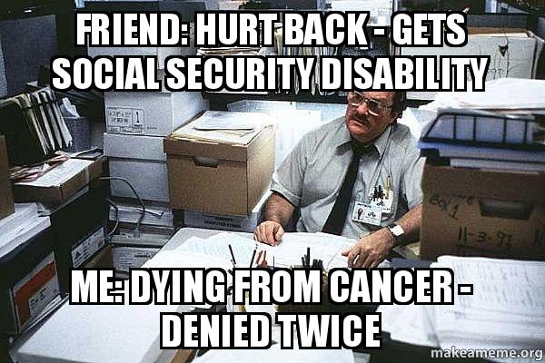 Friend Hurt Back Gets Social Security Disability Me