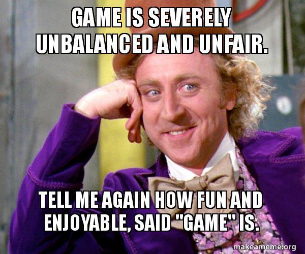 Resultado de imagen de unfair game meme