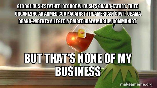 George Bush S Father George W Bush S Grand Father Tried