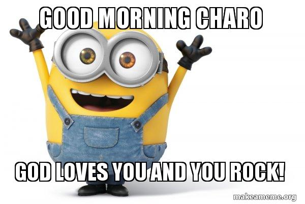 happy minion meme download the iphone app happy minion good morning charo god loves you