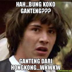 """Asal-usul Istilah """"dari Hongkong…"""""""