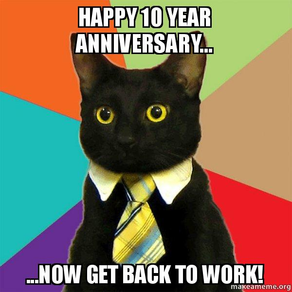 Image Result For  Year Work Anniversary Meme