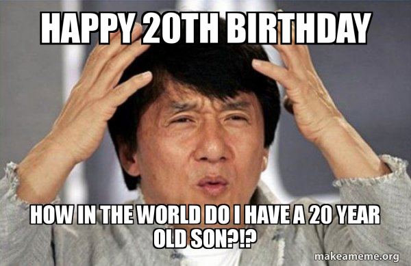 20th Birthday Meme Happy Birthday Meme