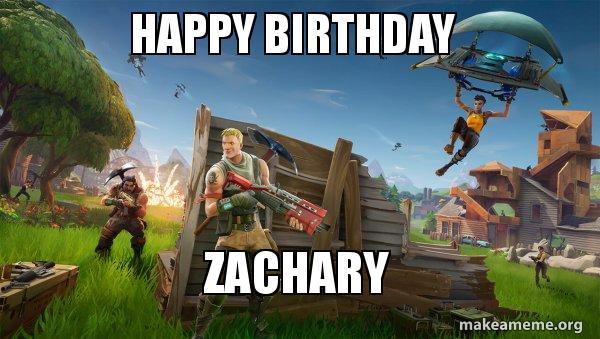 fortnite battle royale game meme - fortnite happy birthday pictures