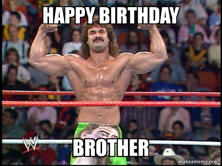 Happy Birthday Brother Make A Meme