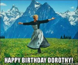 happy birthday dorothy happy birthday dorothy! make a meme