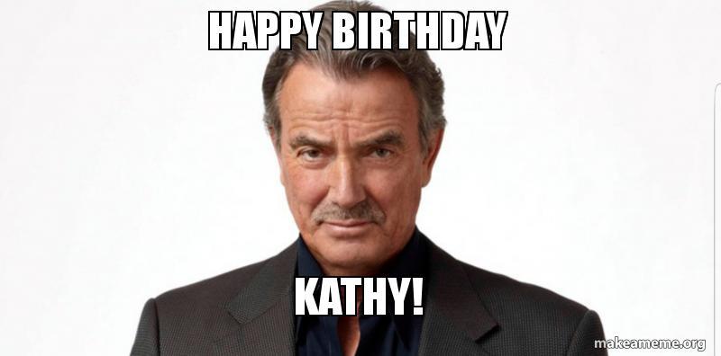 Happy Birthday Kathy Make A Meme