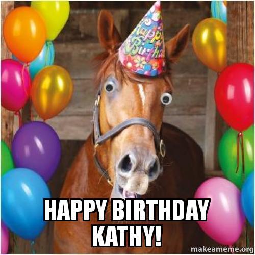 happy birthday kathy  ...