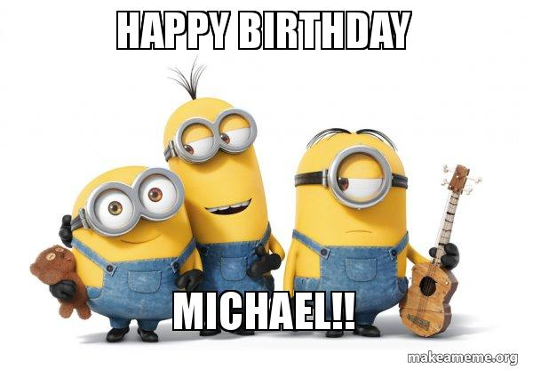 happy-birthday-michael-5bb0c3.jpg