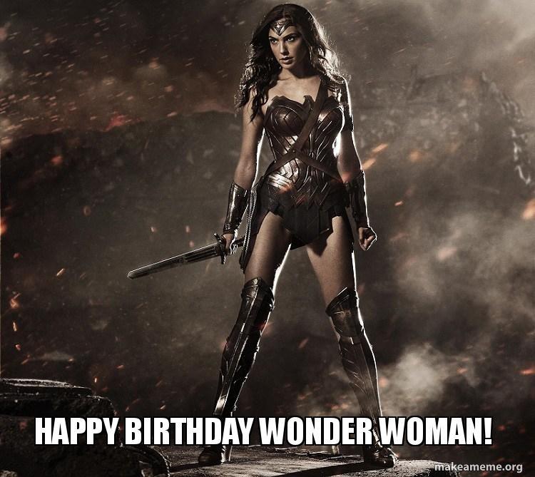 Happy Birthday Wonder Woman Make A Meme
