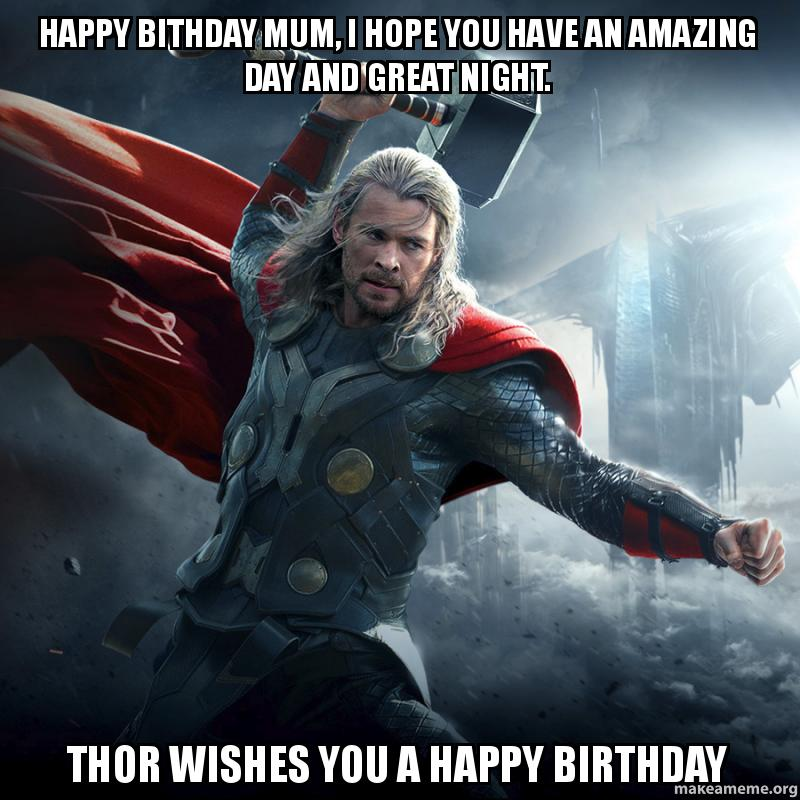 Happy Bithday Mum I Hope You Have An Amazing Day And Great Night