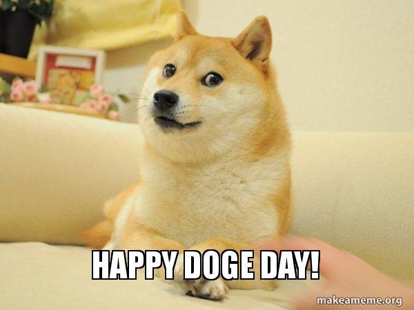 Happy Doge Day Doge Make A Meme
