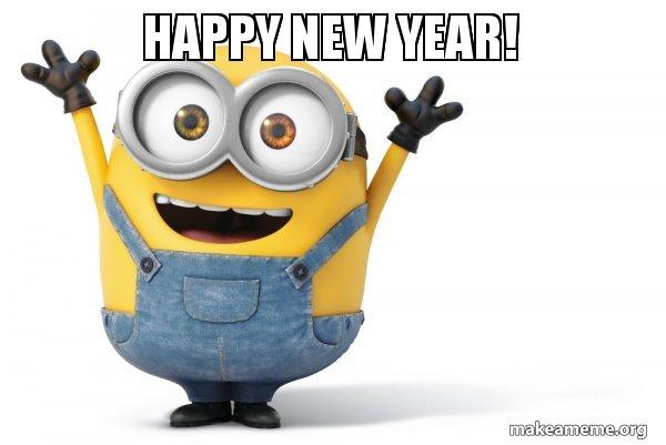 Image of: Animated Happy Minion Meme Make Meme Happy New Year Happy Minion Make Meme