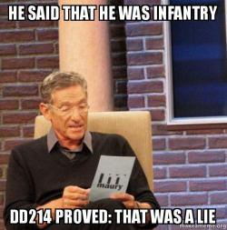 he said that he was infantry dd214 proved that was a lie maury