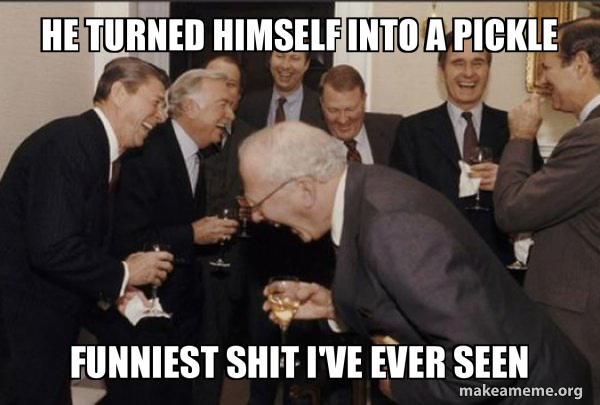 Laughing Men in Suits | And Then I Said meme