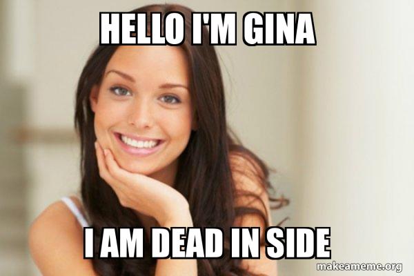 Good Girl Gina meme