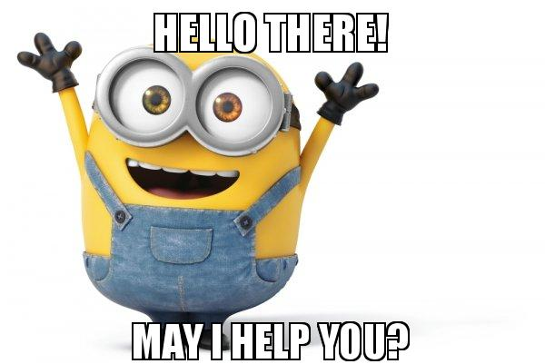 hello there may i help you happy minion make a meme