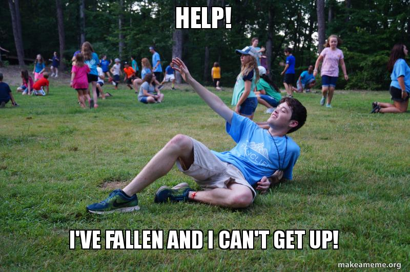 help i ve fallen and i can t get up make a meme