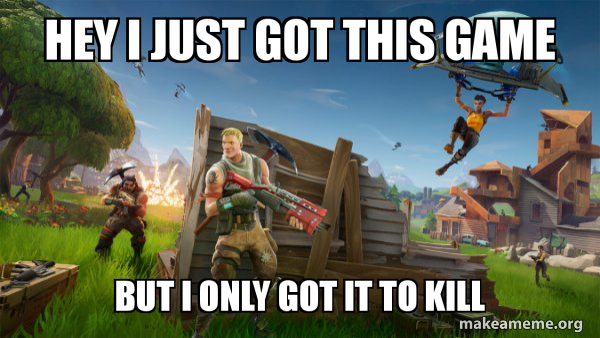 Fortnite Battle Royale game meme