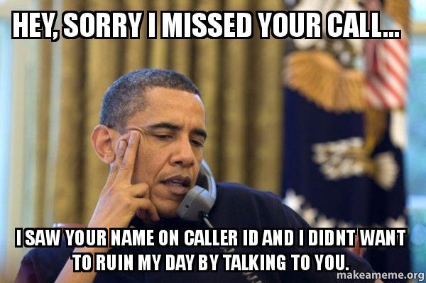 Missed Phone Call Meme Quotes
