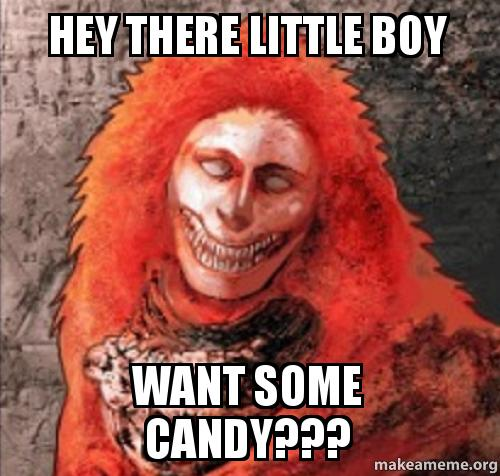 hey little boy want some candy