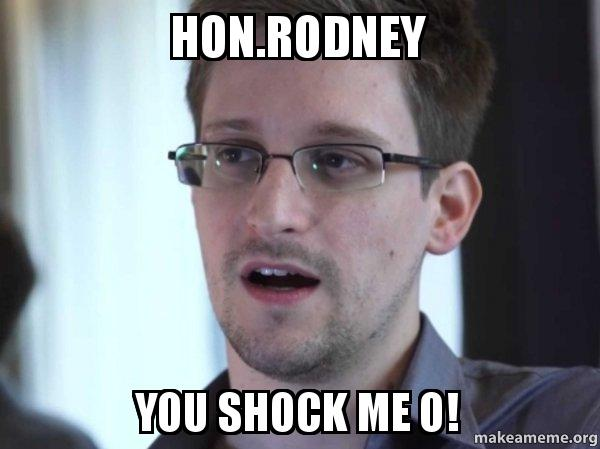 Honrodney You Shock Me O Edward Snowden Make A Meme