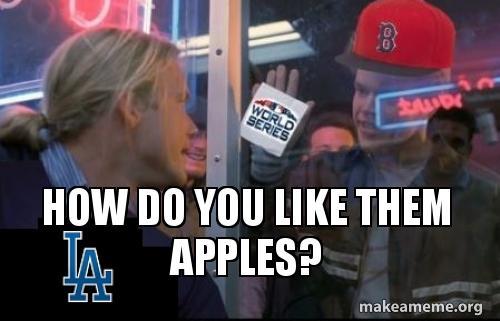 How Do You Like Them Apples World Series Apples Make A Meme