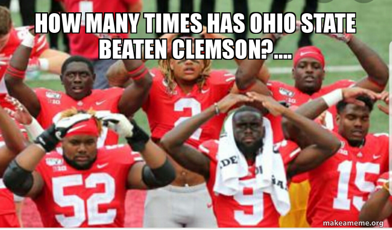 How Many Times Has Ohio State Beaten Clemson Make A Meme