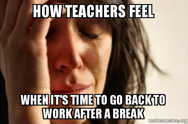 Image result for teacher meme after work