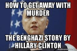 how to get 7uz9ow how to get away with murder the benghazi story by hillary clinton