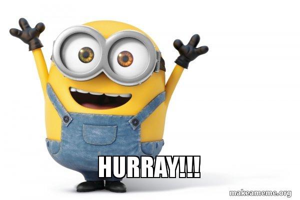 HURRAY!!! - Happy Minion | Make a Meme