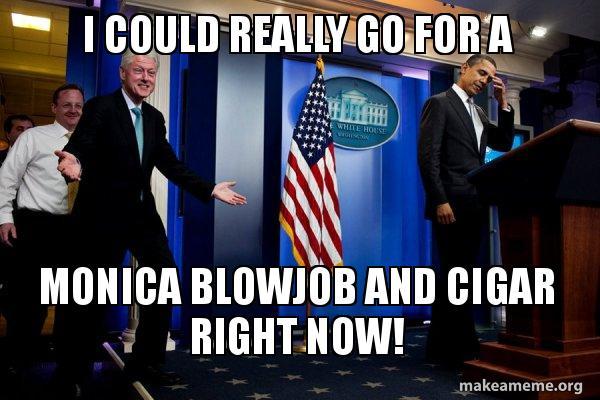 i could really use a blowjob