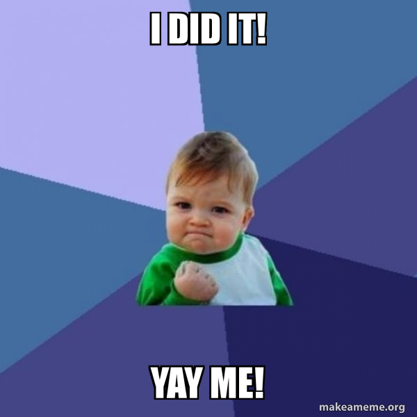 I Did It Yay Me Success Kid Make A Meme 49 yay memes ranked in order of popularity and relevancy. i did it yay me success kid make