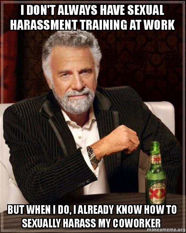 Sexual harassment training meme