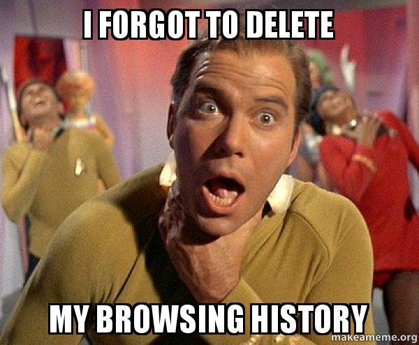 i forgot to 6ohuj3 i forgot to delete my browsing history captain kirk choking