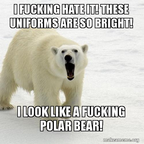 I Fucking Hate It These Uniforms Are So Bright I Look Like A